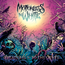 Creatures X: To The Grave/Motionless In White