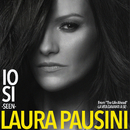 "Io sì (Seen) [From ""The Life Ahead (La vita davanti a sé)""]/Laura Pausini"