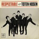 Respectable/Die Toten Hosen
