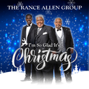 I'm So Glad It's Christmas/The Rance Allen Group