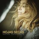 Hojas Secas/Nena Daconte