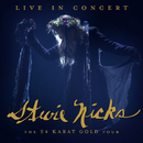 Live In Concert The 24 Karat Gold Tour/Stevie Nicks