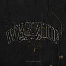 Warm Up/Ohana Bam