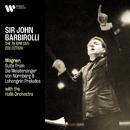 Wagner: Suite from Die Meistersinger von Nürnberg, Lohengrin Preludes & Overture from Rienzi/Sir John Barbirolli
