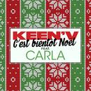 C'est bientôt Noël (feat. Carla)/Keen'V