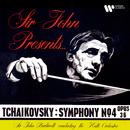 Tchaikovsky: Symphony No. 4, Op. 36/Sir John Barbirolli