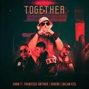 Together (feat. Francesco Antonio, William Dinero, & Balam Kiel)/Snow
