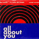 All About You (feat. Foster The People) [Sunset Version]/The Knocks