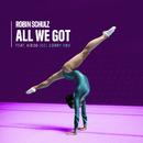 All We Got (feat. KIDDO) [Joel Corry Remix]/Robin Schulz