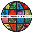 Sisters (Remastered Deluxe Edition)/The Bluebells