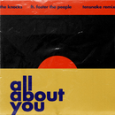 All About You (feat. Foster The People) [Tensnake Remix]/The Knocks