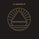 U.R. Beautiful EP/The Beach