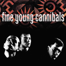 Fine Young Cannibals (Remastered & Expanded)/Fine Young Cannibals