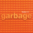Version 2.0 (20th Anniversary Edition) [2018 - Remaster]/Garbage