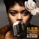 """All of Me (Music from the Motion Picture """"The United States vs. Billie Holiday"""")/Andra Day"""