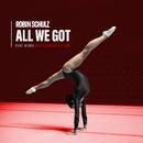 All We Got (feat. KIDDO) [Dario Rodriguez Remix]/Robin Schulz