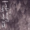 Tell Her You Love Her (feat. Mat Kearney)/Echosmith
