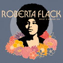 What's Going On/Roberta Flack