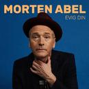 Evig din/Morten Abel