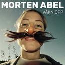 Våkn opp/Morten Abel