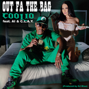 Out Fa the Bag (feat. AI & C.L.A.Y.)/Coolio