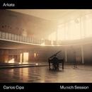 Arkata (Munich Session)/Carlos Cipa