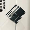 fake radio/DADARAY