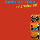 Entertainment! (2021 Remaster)/Gang Of Four