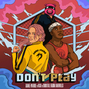 Don't Play (feat. KSI) [Nathan Dawe Remix]/Anne-Marie