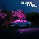 R U HIGH (feat. Mallrat)/The Knocks