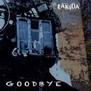 Goodbye/Takida