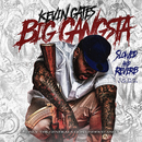 Big Gangsta (Slowed and Reverb TikTok Version)/Kevin Gates