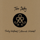 Finding Wildflowers (Alternate Versions)/Tom Petty