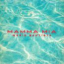 Mamma Mia/Mario Bautista
