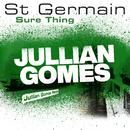 Sure Thing (Jullian Gomes Remix)/St Germain