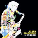 Shirokko (2021 Remastered)/Klaus Doldinger