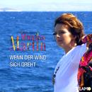 Wenn der Wind sich dreht/Monika Martin