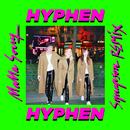 Mama Sorry (Synapson Remix)/Hyphen Hyphen