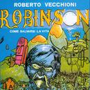 Robinson, come salvarsi la vita/Roberto Vecchioni