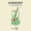All My Favorite Songs (feat. AJR)/Weezer
