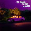 R U HIGH (feat. Mallrat) [Cub Sport Remix]/The Knocks