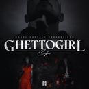 GHETTOGIRL/Capo