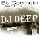 Sure Thing (DJ Deep Remix)/St Germain