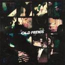 Old Friends/Scott Helman