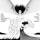 Van Dyke Parks orchestrates Verónica Valerio: Only in America/Van Dyke Parks