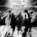 Fireflies / One More Night (Demos)/Fleetwood Mac