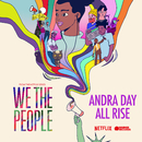"""All Rise (from the Netflix Series """"We The People"""")/Andra Day"""