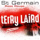 Rose rouge (Terry Laird Nu Maloya Fusion Mix)/St Germain