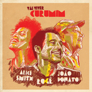 Vai Viver Curumim (feat. João Donato e Alice Smith)/Rogê