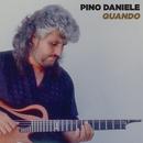 Quando / 'O ssaje comme fa 'o core (2021 Remaster)/Pino Daniele